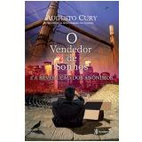 O Vendedor de Sonhos e a Revolução dos Anônimos - Augusto Cury