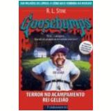 Goosebumps (Vol. 24): Terror no  Acampamento Rei  Geleião - R. L. Stine