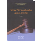 Teoria e Pr�tica dos Juizados Especiais Criminais 4� Edi��o - Pedro Henrique Demercian, Jorge Assaf Maluly