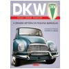 DKW: A Grande Hist�ria da Pequena Maravilha