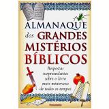 Almanaque dos Grandes Mistérios Bíblicos - Livingstone Corporation