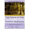 Vida Depois da Vida & Contatos Medi�nicos (DVD)