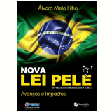 Nova Lei Pelé - Alvaro Melo Filho