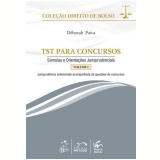 TST para Concursos (Vol. 1) - Déborah Paiva