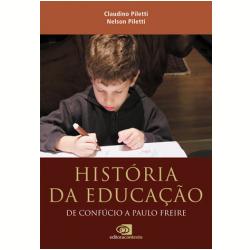 Livros - História da Educação - Claudino Piletti, Nelson Piletti - 9788572446945