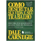 Como Desfrutar Sua Vida e Seu Trabalho - Dale Carnegie