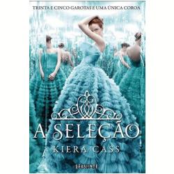 Livros - A Seleção - A Seleção ( Vol. 1 ) - Kiera Cass - 9788565765015