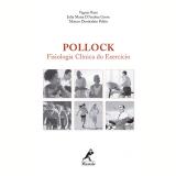 Pollock - Vagner Raso, Julia Maria D'Andrea Greve, Marcos Doederlein Polito