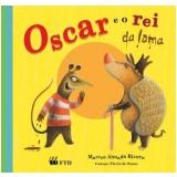 Oscar e o Rei da Lama - Marcos Almada Rivero