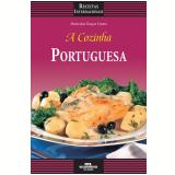 A Cozinha Portuguesa (Ebook) - MARIA DAS GRAÇAS CASTRO