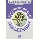 100 Circuitos com Temporizadores (Ebook) - Newton C. Braga