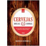 Cervejas, Brejas e Birras