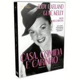 Casa, Comida e Carinho (DVD) - Gene Kelly , Judy Garland