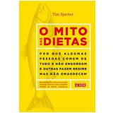 O Mito Das Dietas - Tim Spector