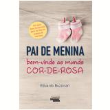 Pai De Menina - Eduardo Buzzinari Ribeiro De Sá