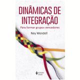 Dinâmicas de integração (Ebook) - Ney Wendell
