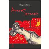 Amores sazonais (Ebook) - Mingo Schiavo