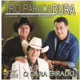 Trio Parada Dura - O Cara Errado (CD) - Trio Parada Dura