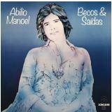 Abilio Manoel - Becos & Saídas (CD) - Abilio Manoel