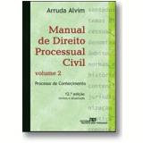 Manual de Direito Processual Civil (Vol. 2) - Arruda Alvim