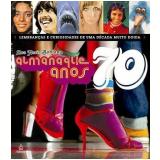 Almanaque Anos 70 - Ana Maria Bahiana