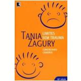 Limites sem Trauma - Tania Zagury