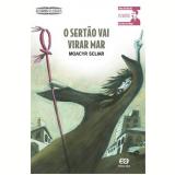 O Sertão Vai Virar Mar - Moacyr Scliar