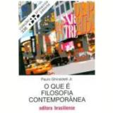 O Que É Filosofia Contemporânea - Paulo Ghiraldelli Junior