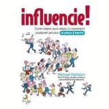 Influencie!