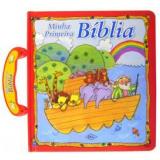 Minha Primeira Bíblia - G. Brian Karas, Sally Lloyd-Jones