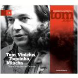 Tom, Vinicius, Toquinho, Miúcha Gravado ao Vivo no Canecão (Vol. 16) - Folha de S.Paulo (Org.)