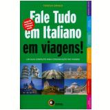 Fale Tudo Em Italiano Em Viagens! - Teresa Drago