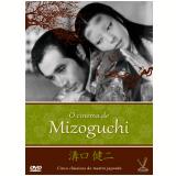 O Cinema de Mizoguchi (DVD) - Kenji Mizoguchi (Diretor)