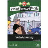 Pause Lecture Facile - Vol A Giverny - Marie-laure Lions Olivieri