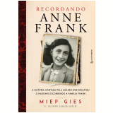 Recordando Anne Frank - Alison Leslie Gold, Miep Gies