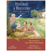 Hist�rias � Brasileira (Vol. 2)
