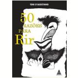 50 Razões para Rir - Toni D'Agostinho