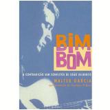 Bim Bom - Walter Garcia