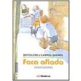 Faca Afiada 3ª Edição - Bartolomeu Campos de Queirós