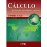 C�lculo das Fun��es de M�ltiplas Vari�veis Vol. 3 7� Edi��o - Geraldo Avila