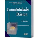 Contabilidade Básica - Cesar Augusto Tiburcio Silva, Gilberto Tristao