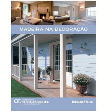 Madeira na Decoração (Vol. 20)