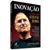 Inova��o: A Arte de Steve Jobs