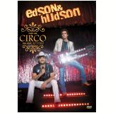 Edson & Hudson - Fa�o Um Circo Pra Voc� -  Ao Vivo (DVD) - Edson e Hudson