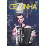 Cezzinha e Convidados - Ao Vivo (DVD) - Cezzinha