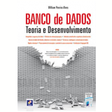 Banco De Dados Teoria E Desenvolvimento - William Pereira Alves