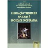 Legislaçao Tributaria Aplicada A Sociedade Cooperativa - Jose Eduardo De Miranda