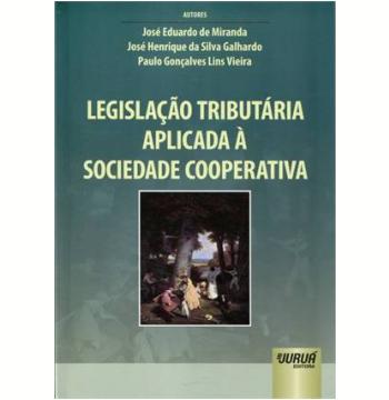 Legislaçao Tributaria Aplicada A Sociedade Cooperativa