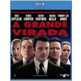 A Grande Virada (Blu-Ray) - Ben Affleck