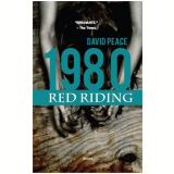1980 - Red Riding - David Peace